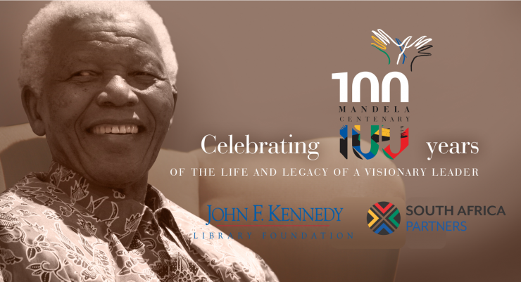 Mandela Centenary JFK Library Foundation and South Africa Partners